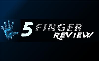 5 Finger Review